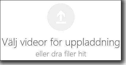 Office 365 Video för val av videor att ladda upp