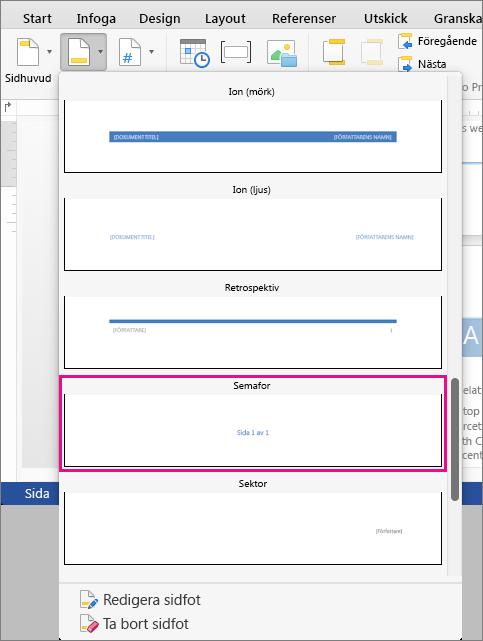 """Klicka på Semafor i galleriet med sidfotsformat för att lägga till formatet """"Sida X av Y"""" i sidfoten."""