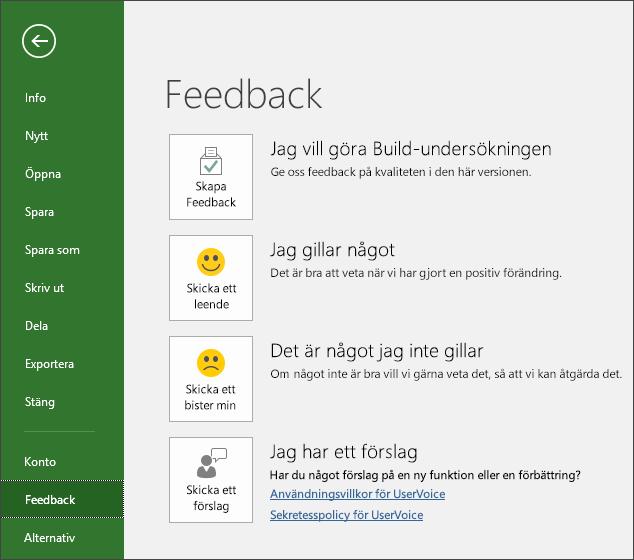Klicka på Arkiv > Feedback om du vill kommentera eller ge förslag som rör Microsoft Project
