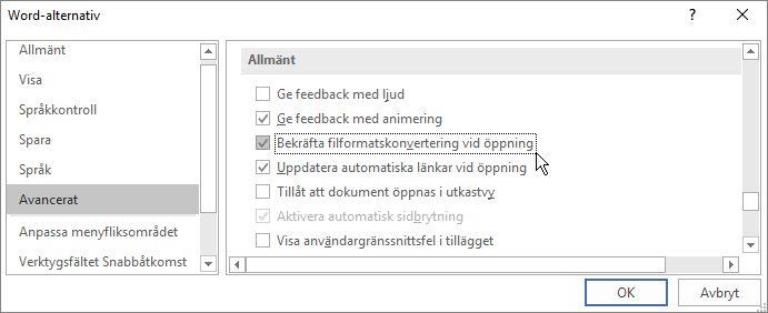 Alternativet Bekräfta filformatskonvertering vid öppning