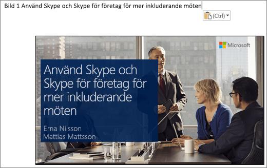 Skärmurklipp från det nya Word-dokumentet som visar bild 1 med bildrubrik. Bilden som visas på bilden innehåller bildens rubrik, presentatörens namn och en bakgrundsbild av personer runt ett konferensbord.