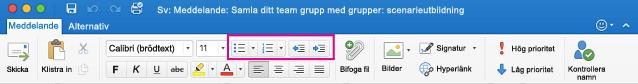 Listknappar i menyfliksområdet i Outlook för Mac