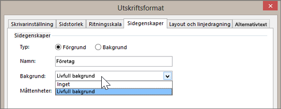 Skärmbild av Utskriftsformat > Sidegenskaper med Livfull bakgrund valt i listrutan Bakgrund