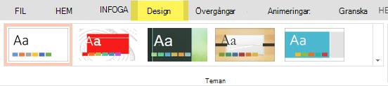 Designteman finns på fliken Design i menyfliksområdet