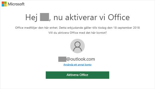 """Visar skärmen """"Låt oss aktivera Office"""" som anger att Office ingår på enheten"""