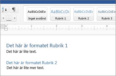 Exempel på formatmallarna Rubrik 1 och Rubrik 2 i ett dokument