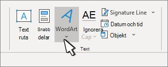 Infoga WordArt med WordArt-knappen