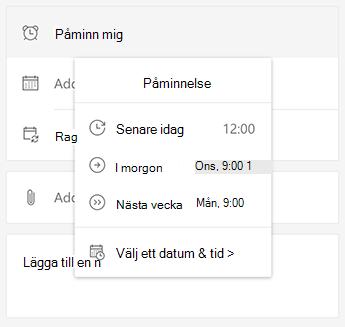 Skärm bild av uppgiften på webben med Påminn mig markerat och alternativet att välja senare i dag, i morgon, nästa vecka eller Välj ett datum & tid