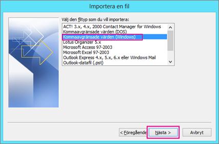 Välj Kommaavgränsade värden (Windows)