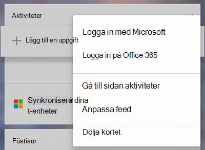 Skärmbild som visar alternativet för att logga in med Microsoft eller Office 365 i kortet mer uppgifter menyn mer