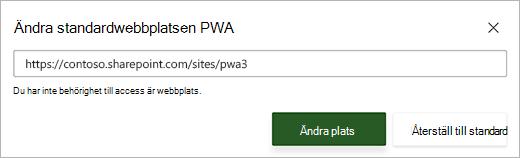 Skärm bild av dialog rutan Ändra standard PWA-plats med ett rött fel meddelande under text rutan