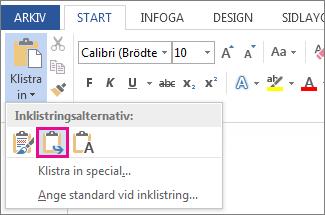 Inklistringsalternativet Slå samman formatering