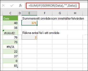 """Använd matriser för att hantera fel. Exempel: =SUMMA(OM(ÄRFEL(Data),"""","""",Data) summerar området med namnet Data även om det innehåller fel, t.ex. #VALUE! eller #NA!."""