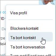En skärmbild av alternativet Ta bort kontakt i snabbmenyn för Skype-kontakter