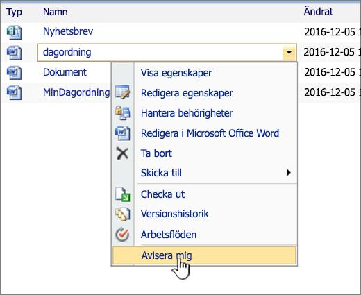 SharePoint 2007 nedrullningsbar lista med avisering mig markerat