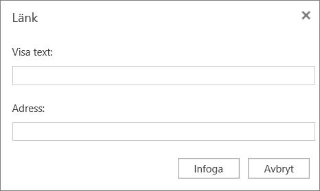 Skärmbild som visar dialogrutan Länk där du kan ange visningstext och adressinformation för hyperlänkar.