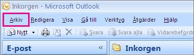 Välj fliken Arkiv i Outlook 2007.