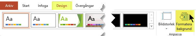 Knappen Formatera bakgrund finns på fliken Design i menyfliksområdet i PowerPoint