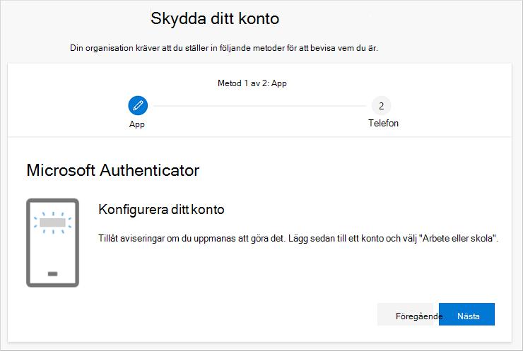 Guiden Skydda ditt konto med autentiseringsguiden Konfigurera ditt konto