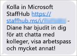 Gruppmedlemmarna får en länk för att ladda ned Microsoft StaffHub-mobilappen.