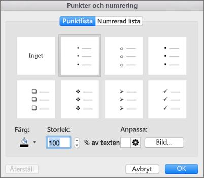Dialogruta för punktlista och numrering i Office för Mac