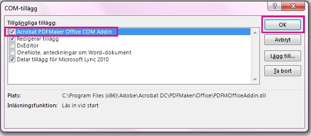 Markera kryssrutan för Acrobat PDFMaker Office COM-tillägg och klicka på OK.