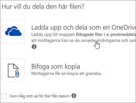 Skärmbild av dialogrutan Bifogad fil som visar alternativet Ladda upp och bifoga som en OneDrive-fil.