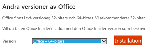 Välj Office - 64-bitars i listrutan