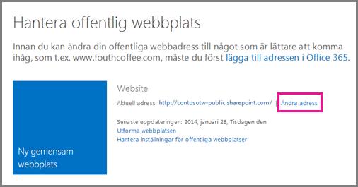 Hantera offentlig webbplats, som visar placeringen av Ändra adress.