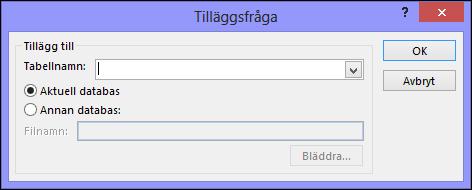Skärmbild av dialogrutan Tilläggsfråga
