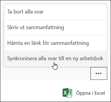 Alternativet Sync all responses to a new workbook (Synkronisera alla svar i en ny arbetsbok) i Microsoft Forms
