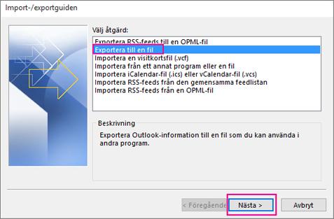 Välj Exportera till en fil.