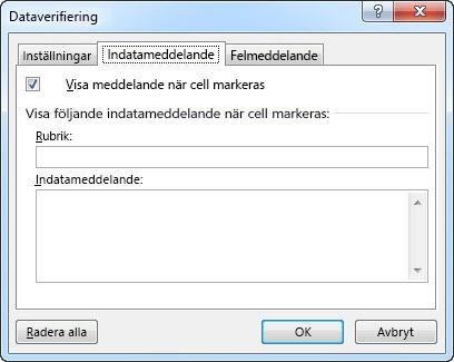 Välj det meddelande som du vill att användarna ska se när de börjar använda listrutan i Excel