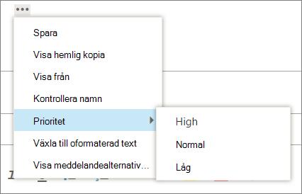 En skärmbild visas ytterligare tillgängliga alternativ för meddelanden med alternativet för att ange prioritet markerade, visning av värden i hög, Normal och låg.