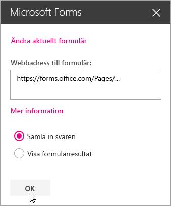 När du har skapat ett nytt formulär visas formulärets webbadress i Microsoft Forms-webbdelspanel.