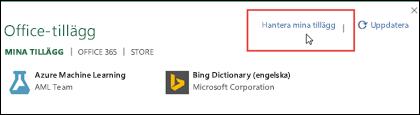 I dialogrutan Office-tillägg visas de tillägg du har installerat. Klicka på Hantera mina tillägg för att hantera dem.