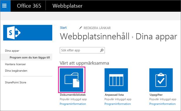 Om du vill lägga till en ny lagringsplats för dokument väljer du panelen Dokument på sidan Dina appar.