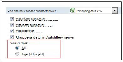 Alternativ för att visa och dölja objekt i dialogrutan Excel-alternativ