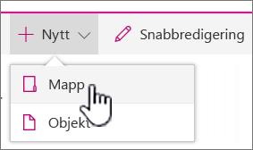 Nedrullningsbar meny + Ny med en mapp markerad