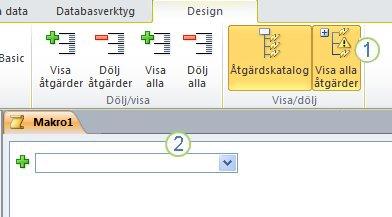 Flik för makrodesign i Access 2010.