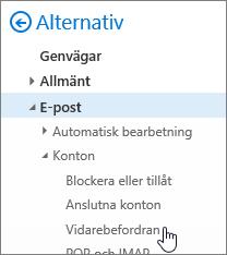 En skärmbild visas alternativet vidarebefordran har markerats i alternativ för e-post.
