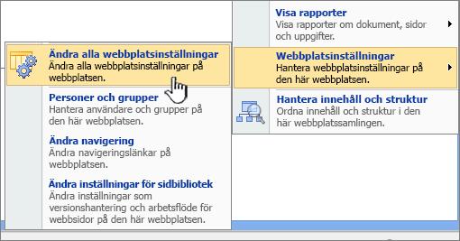 Alternativ för att ändra alla webbplatsinställningar under webbplatsinställningar