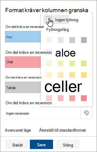 Alternativen för redigera mal len för bakgrunds fyllnings färg för kolumn format för SharePoint