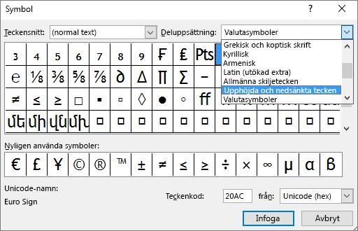 Visar delmängden Upphöjd och Nedsänkt i dialogrutan Symbol i PowerPoint