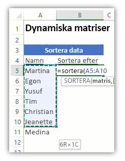 Skärmbild av ett Excel-kalkylblad som visar en lista med data och en formel som använder funktionen SORTERA för att sortera listan.