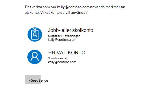 Logga in skärmen med två e-postadresser
