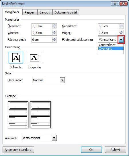 Under Fästmarginalplacering klickar du på pilen till höger och välj Vänster eller Överkant.