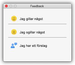 Skärmbild av feedback dialoger, bland annat Jag gillar något, Jag ogillar något och Jag har ett förslag.