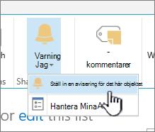 SharePoint 2016 Ställ in en avisering på ett objekt när objektet är markerat