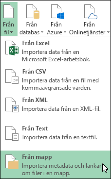 Power Query > Från fil > Från mapp, alternativ
